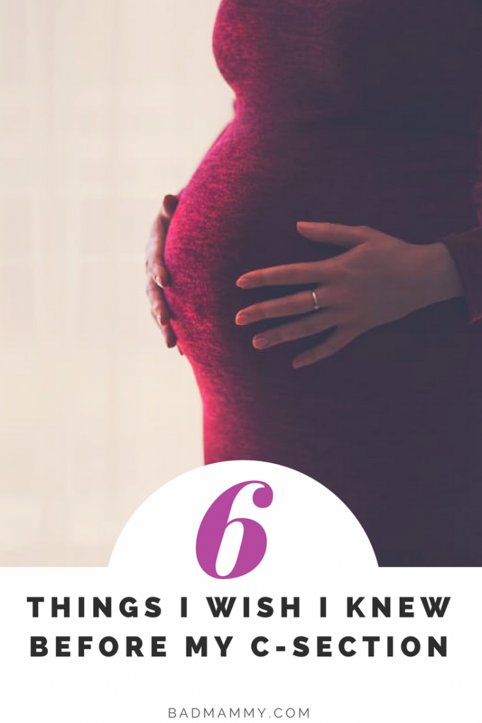6 Things I Wish I Knew Before My C-Section