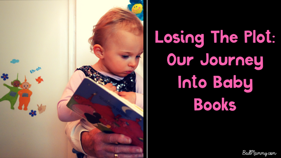 Losing The Plot- Our Journey Into Baby Books