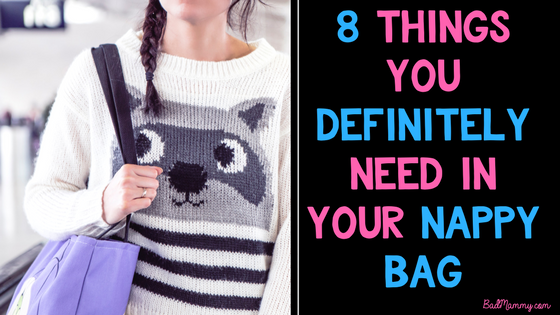 8 Things You Definitely Need in your nappy bag