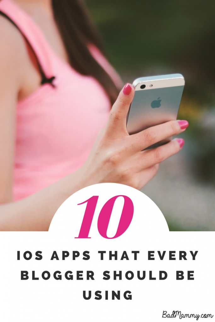 10 ios apps for bloggers