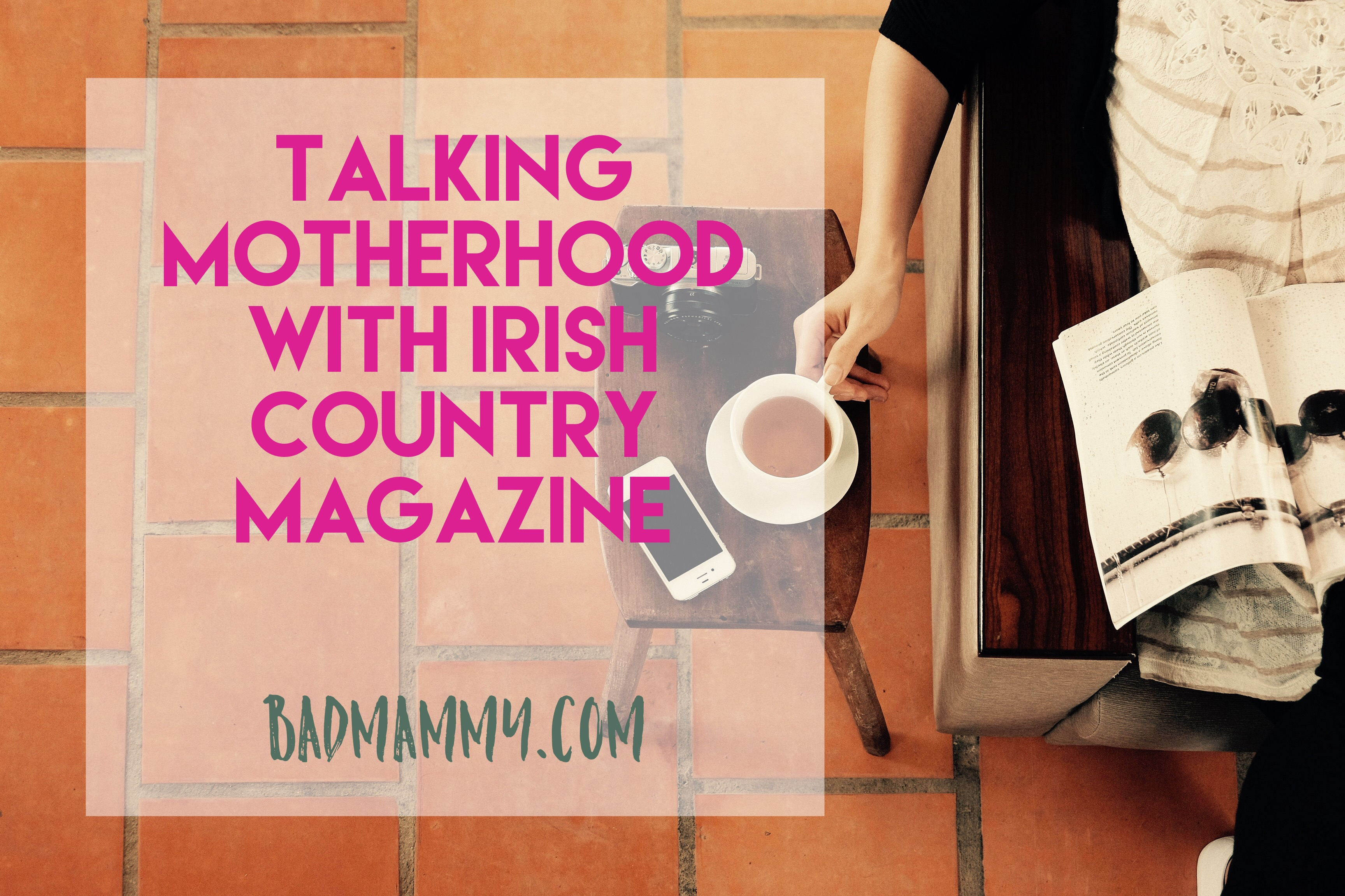 Motherhood Irish Country Magazine