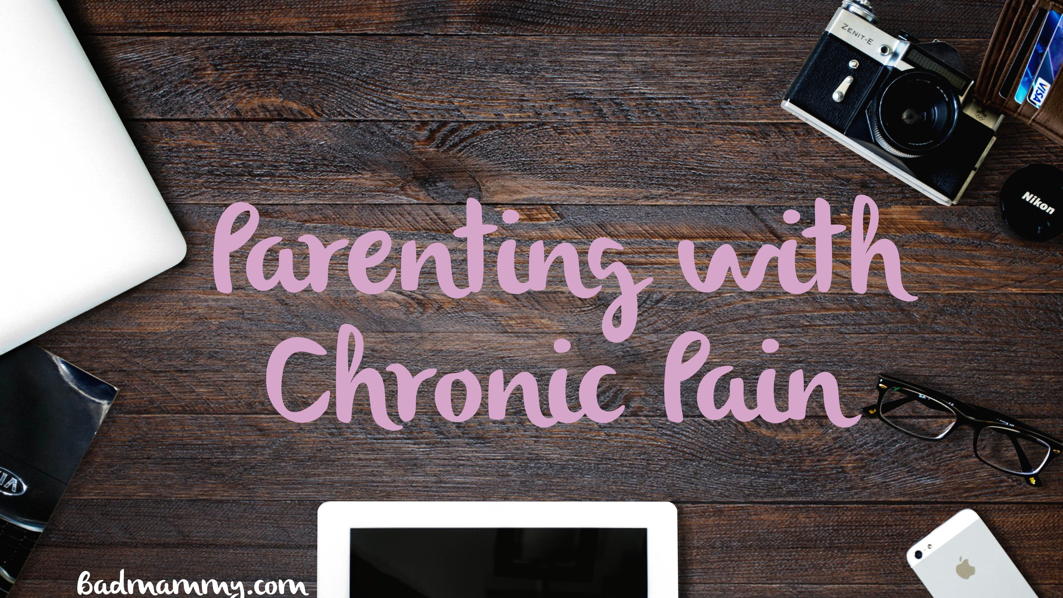 chronic pain parenting ireland - badmammy.com