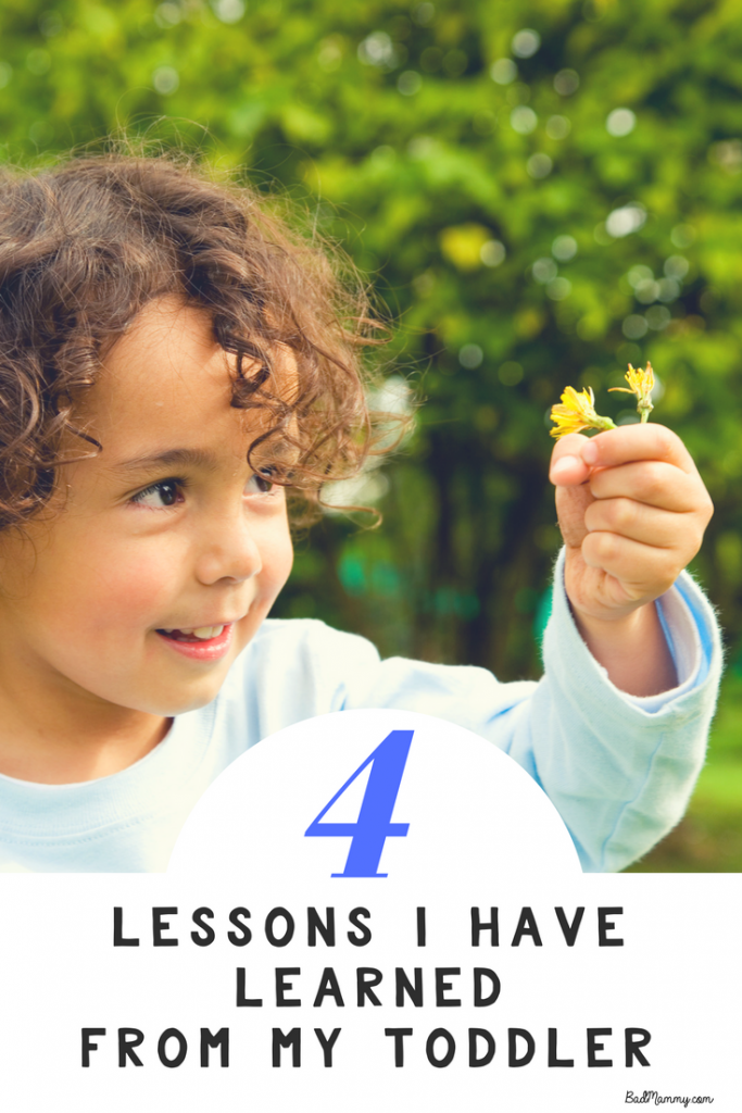 4 Lessons I've Learned from my toddler