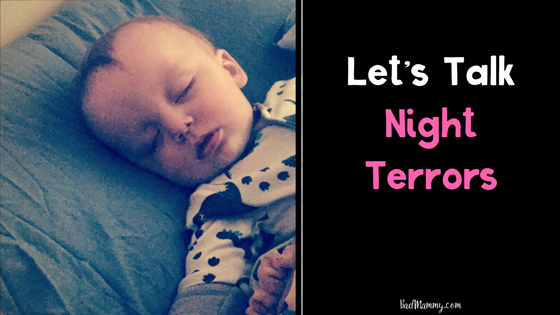 Let's Talk Night Terrors