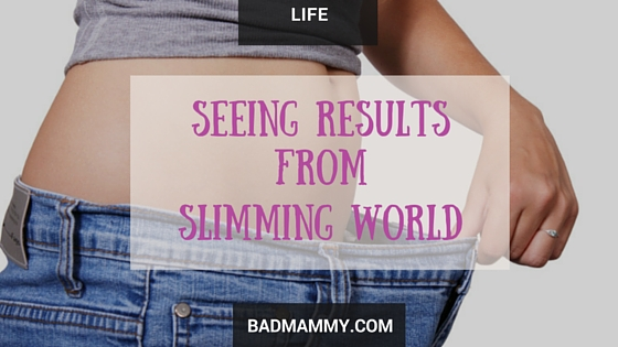 Seeing Results From Slimming World - An Update on my Healthy Weight Loss Journey - Lifestyle - BadMammy.com 2016