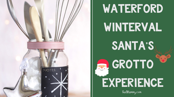 Waterford Winterval Santa's Grotto review