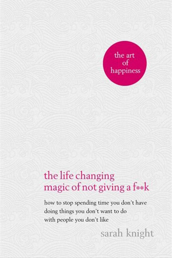 Lifechanging Magic of not giving an f - 5 Self Help Books for New Year, New Me - BadMammy.com