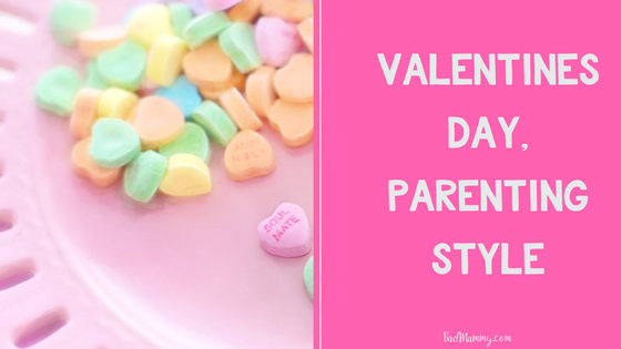 Valentines Day, Parenting Style