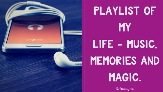 playlist of my life - Music, Memories and Magic.