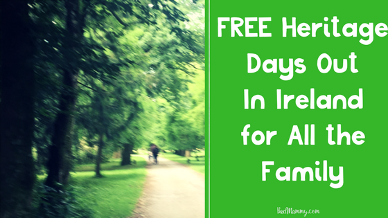 Visit Ireland's Historical Gems for FREE - Historic Days Out for All The Family