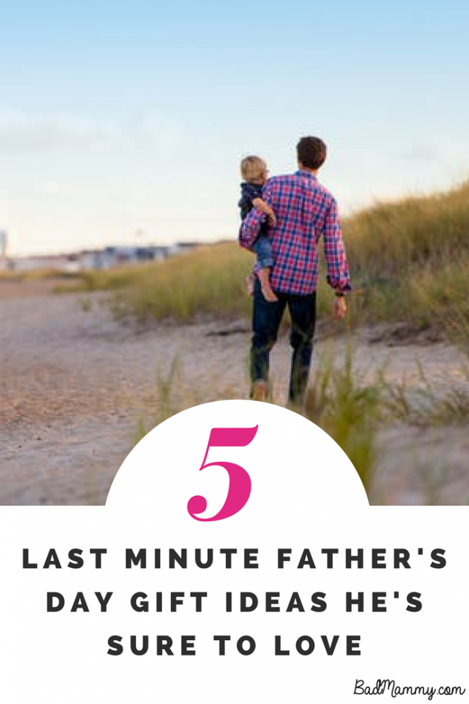 Last minute father's day gift ideas he's sure to love