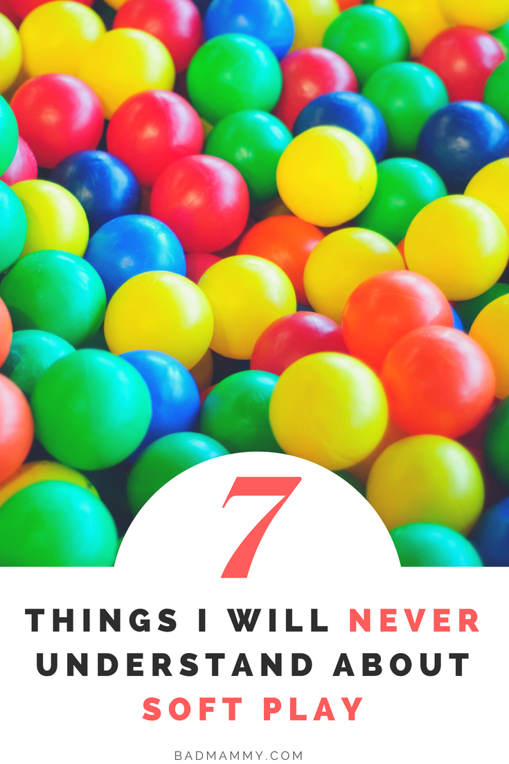 7 Things I Will Never Understand About Soft Play - Indoor Play With Young Kids - Preschoolers and Toddlers - Parenting in Ireland - BadMammy.com