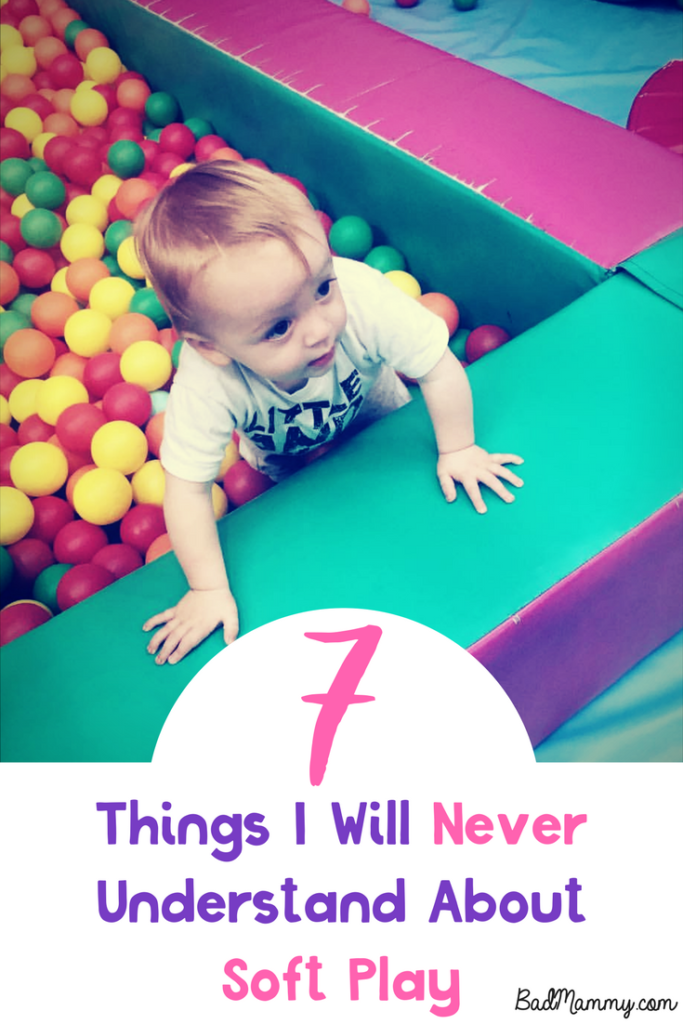 7 Things I Will Never Understand About Soft Play