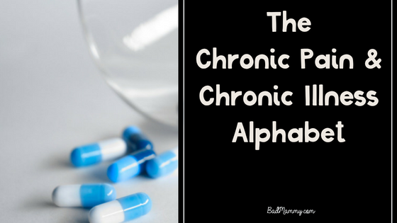The Chronic Pain and Chronic Illness Alphabet