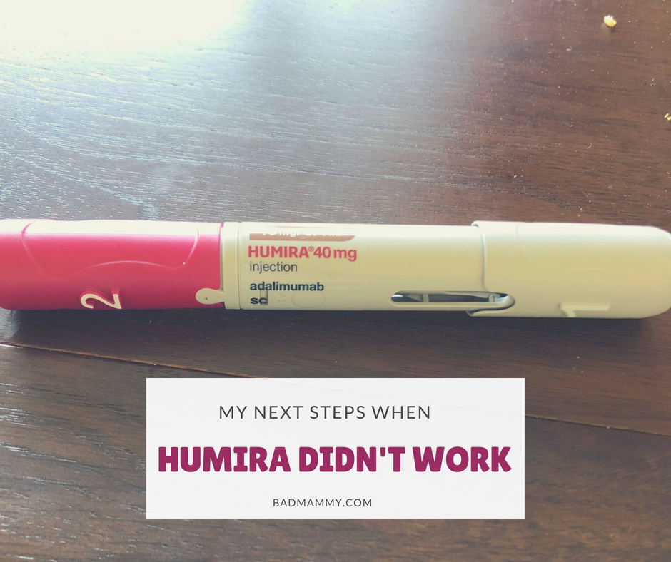 Humira Didn't Work For Me – So What's Next?