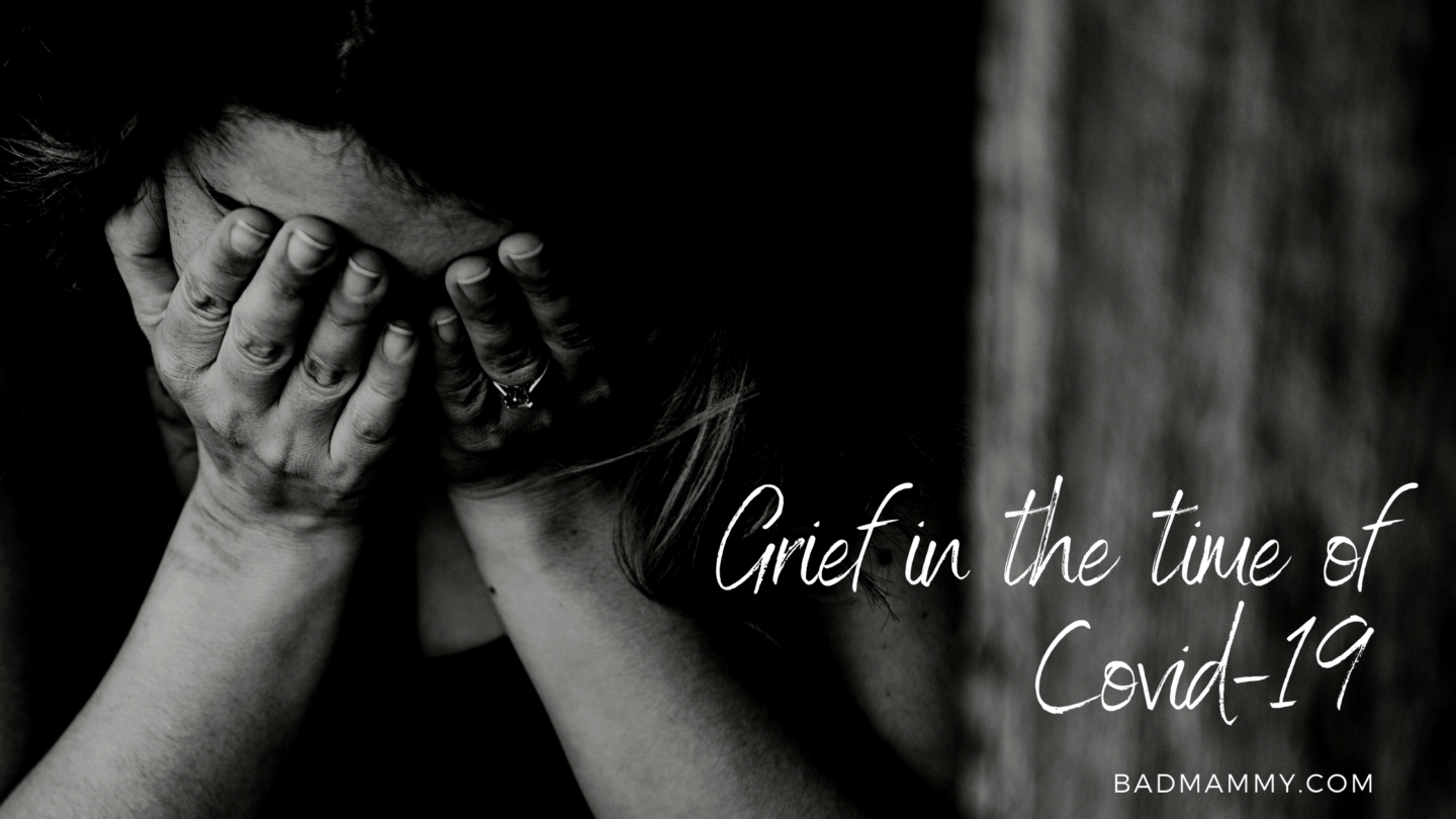 Grief in the time of Covid-19